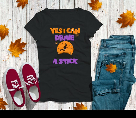 ac59f393 Women's Halloween Witch T Shirt Yes I Can Drive A Stick | Etsy