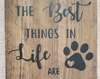 The best things in life are rescued*Dog rescue sign*Dog rescue*Dog sign*Animal Rescue*Pet rescue sign*Dog rescuer gift*Pet sign