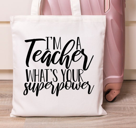 What is your Superpower I am a Teacher Teacher Tote Bag Teacher Gift Tote Eco Cotton Bag Canvas Tote Funny Teacher Gift Tote Bag