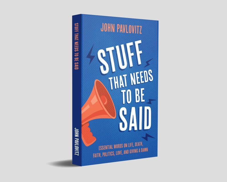 A Signed Copy of Stuff That Needs to Be Said by John image 0