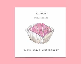 Sixth Wedding Anniversary Fondant Fancy Card • Funny 6th Anniversary Card • Sugar Anniversary • Funny Pun Card • 6 Years • French Fancy Cake