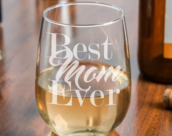 Best Mom Ever Etched Stemless Wine Glass