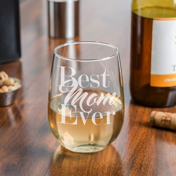 Best Mom Ever Etched Stemless Wine Glass Christmas Gifts For
