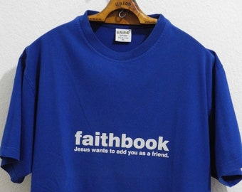 Snap Faithbook Jesus Wants To Add You As A Friend L XL Vintage T-Shirt  White Blue Skateboarding Surfing Vintage Nerd 90s 09bcaa39f