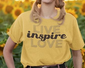 Live Inspire Love Statement Tee, T Shirt For Women, Inspirational Statement Tee, Vintage Tshirt