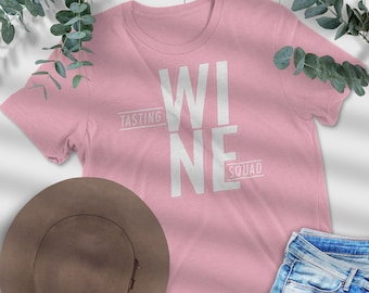 Wine Tasting Squad Tee, Wine Festival Graphic Tee, Statement T-shirt, Graphic Tees For Women, Vintage, Wine Lover Fashion