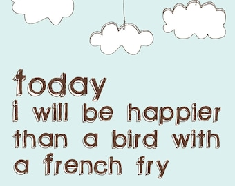 Bird With a French Fry Print