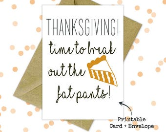 Funny Thanksgiving printable card with envelope, Thanksgiving greetings, Friends giving, Hilarious thanksgiving card, Printable card