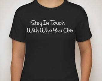 The Stay In Touch Tee