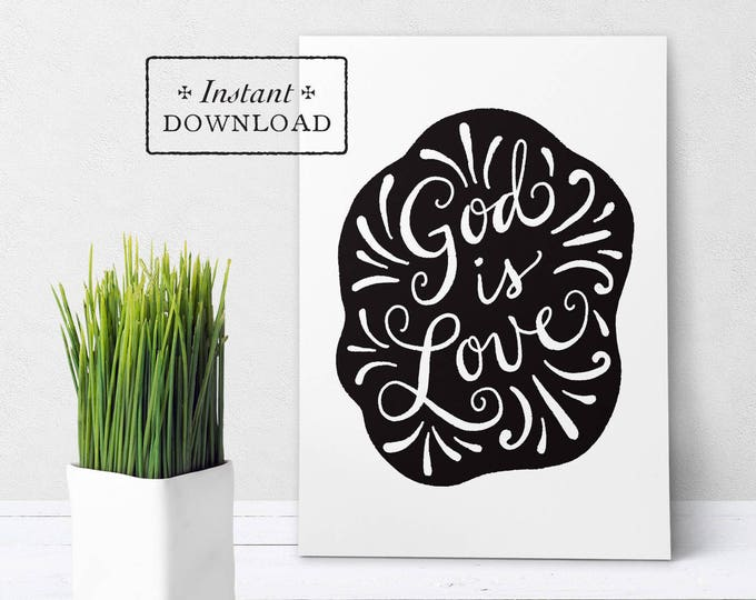 "God Is Love Black & White Greeting Card - Instant Download - DIY Downloadable PDF 5""x7"""