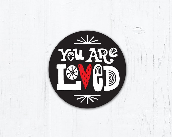"You Are Loved - Catholic Vinyl Sticker 2"" x 2"" Peel & Stick - Weatherproof"