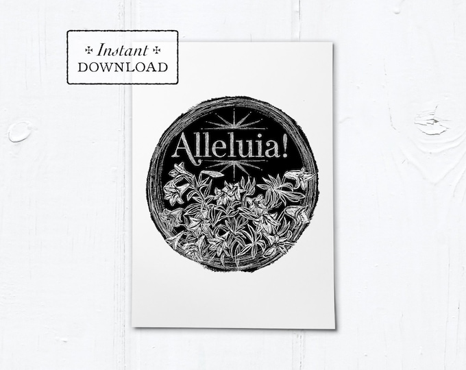 "Catholic Easter Alleluia Lilies Digital Woodcut Greeting Card Instant Download - Black - DIY Downloadable PDF 5""x7"""