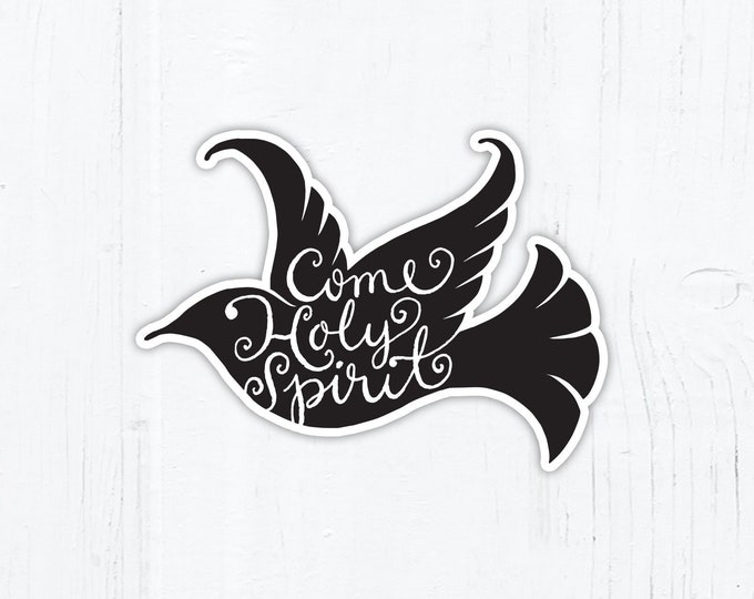 "Come Holy Spirit Dove Vinyl Sticker 3"" Die Cut Peel & Stick Weatherproof Dishwasher Safe Catholic Sticker Catholic Confirmation Gift"