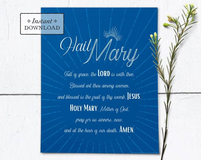 "Hail Mary Frameable Art Print - Instant Download - DIY Downloadable PDF 8""x10"""