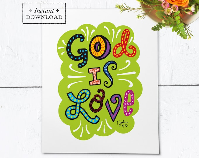 "God Is Love Color Frameable Art Print - Instant Download - DIY Downloadable PDF 8""x10"""