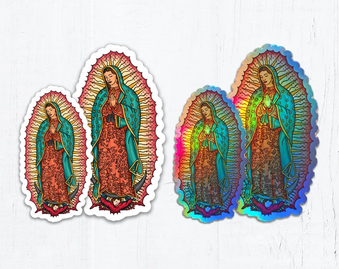 "Our Lady of Guadalupe Die Cut Vinyl Sticker White or Holographic Sticker 3"" OR 4"" Tall Peel & Stick Holographic Catholic Sticker"