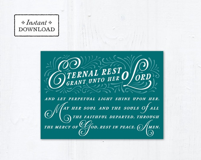 "Eternal Rest Grant HER Catholic Sympathy Card Teal 5x7 Instant Download - DIY Downloadable PDF 5"" x 7"" A7 Catholic Greeting Card"
