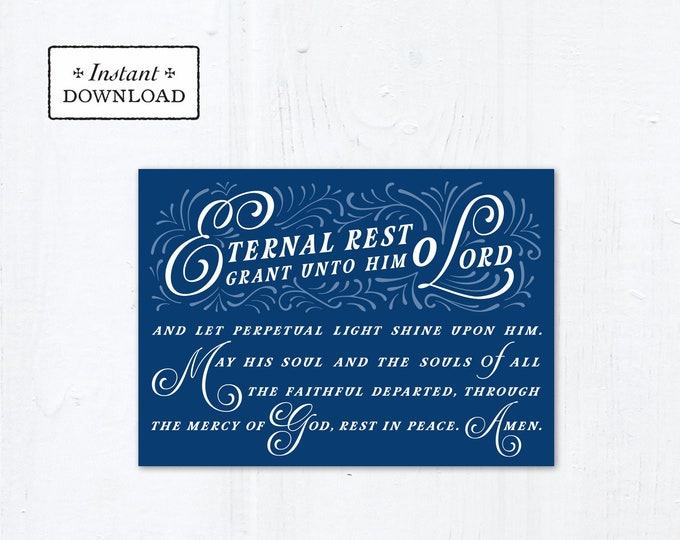 "Eternal Rest Grant HIM Catholic Sympathy Card Blue 5x7 Instant Download - DIY Downloadable PDF 5"" x 7"" A7 Catholic Greeting Card"