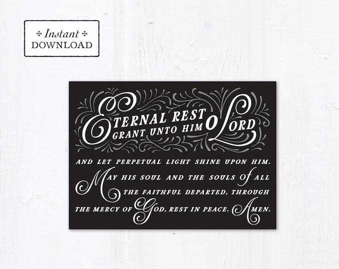 "Eternal Rest Grant HIM Catholic Sympathy Card Black 5x7 Instant Download - DIY Downloadable PDF 5"" x 7"" A7 Catholic Greeting Card"