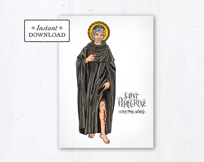 "St. Peregrine Card - Art Print - Instant Download - DIY Downloadable PDF 5""x7"" Catholic Saint Printable Saint Art Confirmation Gift"