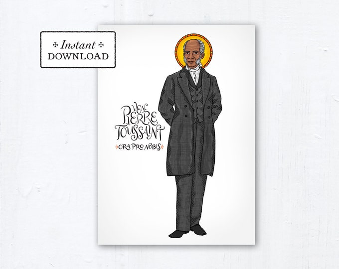"Venerable Pierre Toussaint Card - Art Print - Instant Download - Downloadable PDF 5""x7"" Catholic Saint Printable Saint Art Confirmation Gift"