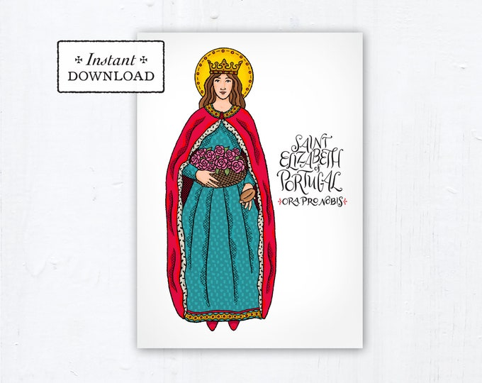 "St. Saint Elizabeth of Portugal Card - Art Print - Instant Download - DIY Downloadable PDF 5""x7"" Catholic Saint Printable Confirmation Gift"