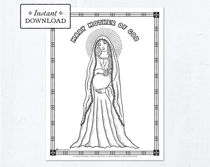 Catholic Coloring Page - Solemnity of Mary, Mother of God - Catholic Saints - Printable Coloring Page - Digital - PDF