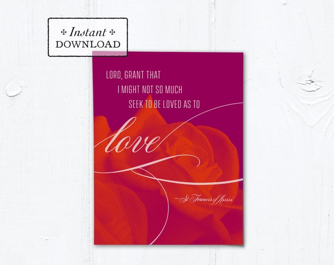"Catholic Valentine Card Love Floral Prayer of St. Francis - Printable - DIY Downloadable PDF - A2 4.25""x5.5"""
