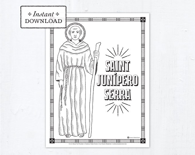 Catholic Coloring Page - Saint Junípero Serra - Catholic Saints - Printable Coloring Page - Digital - PDF