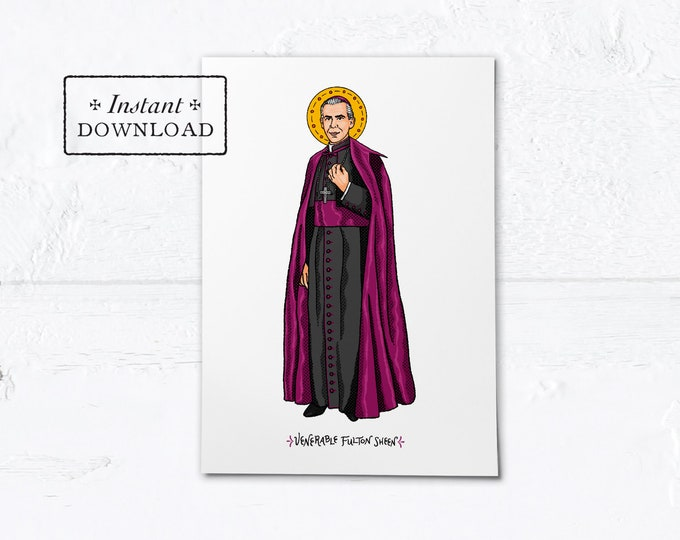 "Venerable Fulton Sheen Card - Art Print - Instant Download - DIY Downloadable PDF 5""x7"""
