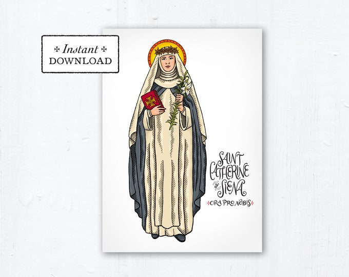"Saint Catherine of Siena Card - Art Print - Instant Download - DIY Downloadable PDF 5""x7"" - Saint Card Saint Art Print Confirmation Gift"