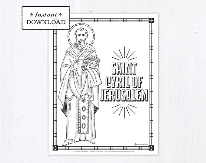 Catholic Coloring Page - Saint Cyril of Jerusalem - Catholic Saints - Printable Coloring Page - Digital - PDF