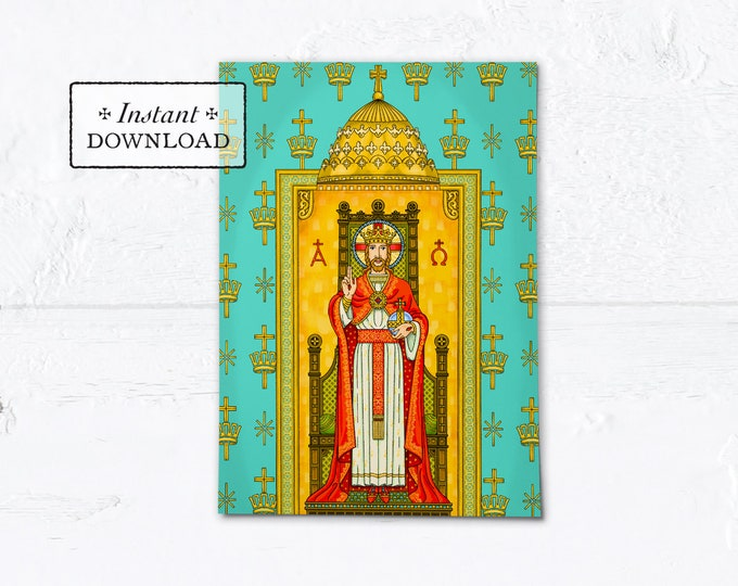 "Christ the King Print / Greeting Card 5x7 Instant Download - DIY Downloadable PDF 5"" x 7"" A7"
