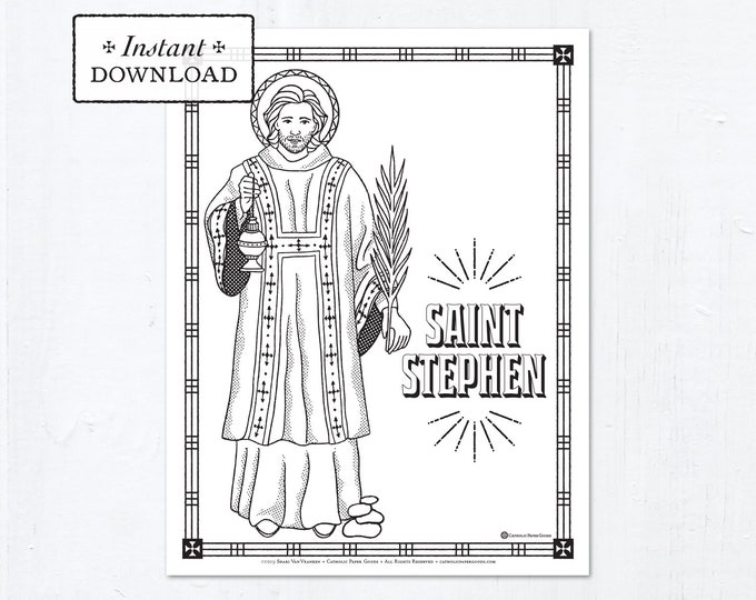 Catholic Coloring Page - Saint Stephen - Catholic Saints - Printable Coloring Page - Digital - PDF