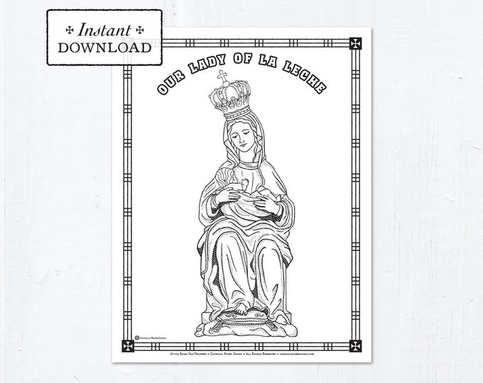 Catholic Coloring Page - Our Lady of La Leche - Catholic Saints - Printable Coloring Page - Digital - PDF