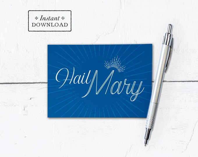 "Hail Mary Greeting Card - Mother's Day - Instant Download - DIY Downloadable PDF 4.875""x3.5"" 4 Bar"