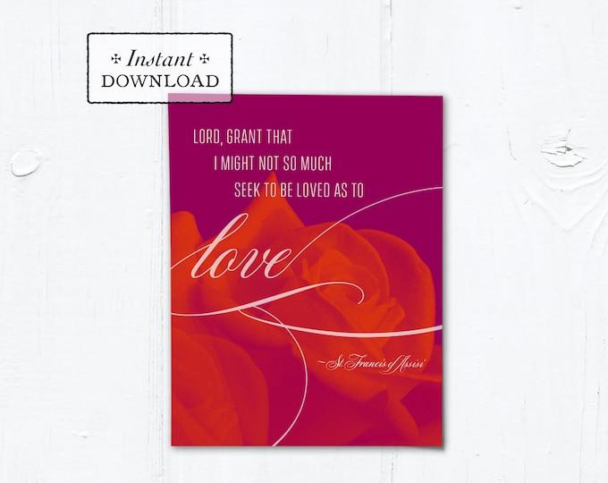 "Catholic Valentine Card Love Floral Prayer of St. Francis - Printable - DIY Downloadable PDF - A2 4.25""x5.5"""