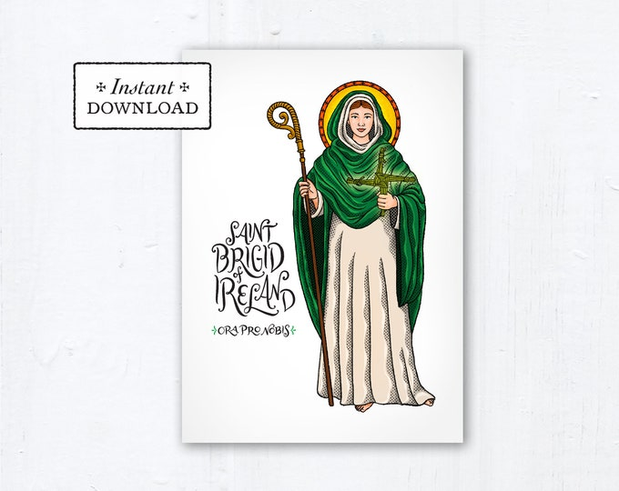 "Saint Brigid of Ireland Card - Art Print - Instant Download - DIY Downloadable PDF 5""x7"""