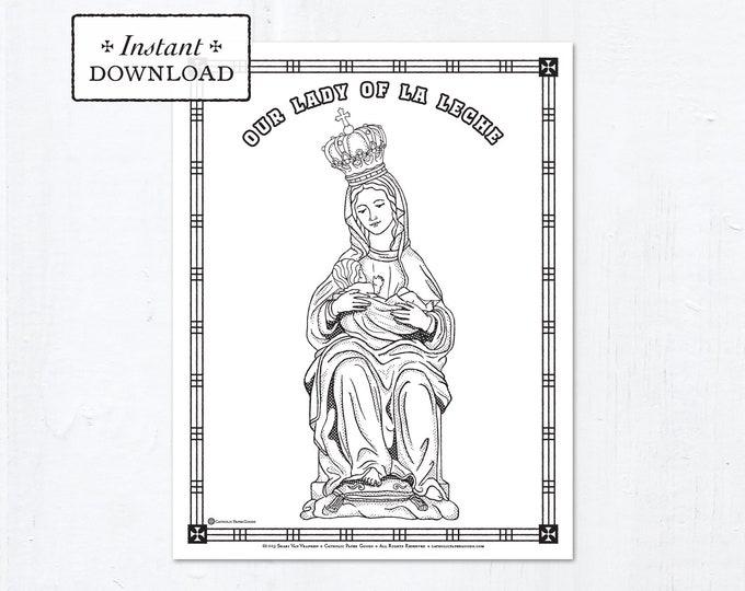 Catholic Coloring Page - Our Lady of La Leche - Catholic Saints - Printable Coloring Page - Digital - PDF