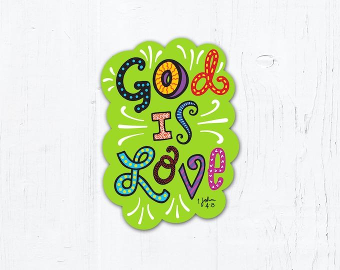 "God is Love Die Cut Vinyl Sticker 2"" x 3"" Peel & Stick"