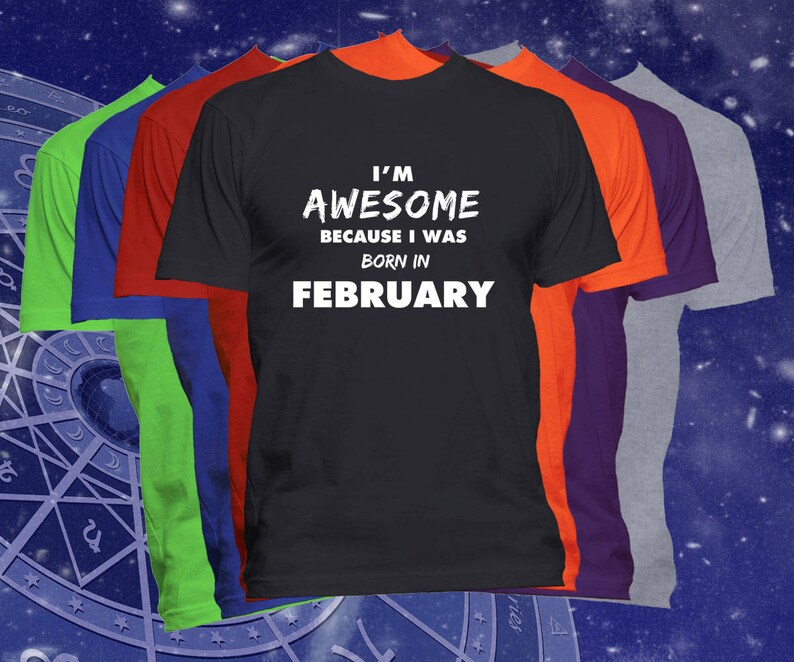 Birthday T Shirt Born In February Month Happy