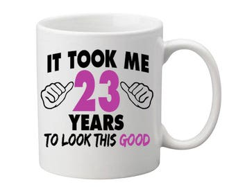 23 Years Old Birthday Mug Happy Birthday Gift Birthday Coffee Mug Coffee Cup Born in 1994 Personalized Mug ALL AGES AVAILABLE