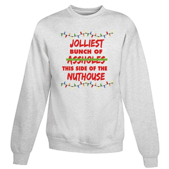 Funny Christmas Sweatshirt Jolliest Bunch Of A Holes Christmas Etsy