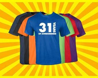 Birthday Shirt 31 Years of Awesomeness Birthday T Shirt Birthday Gift Born in 1986 Happy Birthday Tee