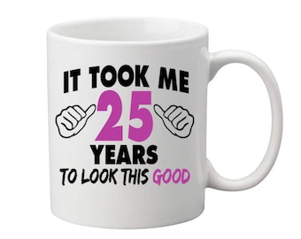 25 Years Old Birthday Mug Happy Birthday Gift Birthday Coffee Mug Coffee Cup Born in 1992 Personalized Mug ALL AGES AVAILABLE