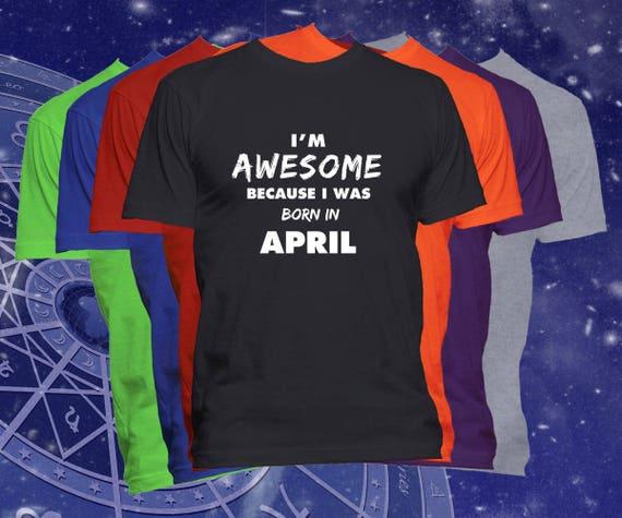 Birthday T Shirt Born In April Month Happy