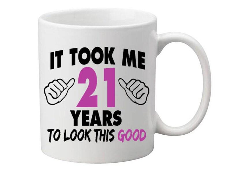 21 Years Old Birthday Mug Happy Gift Coffee