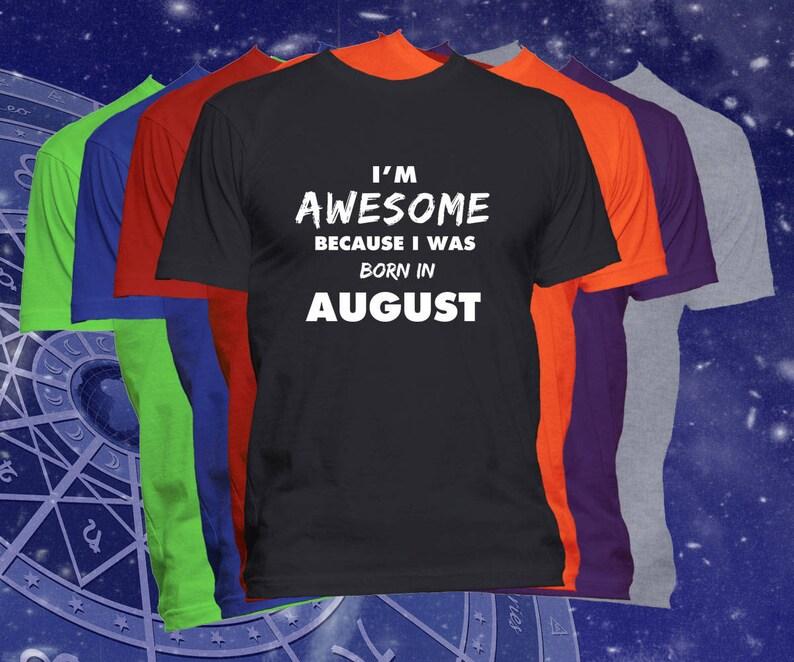Birthday T Shirt Born In August Month Happy