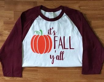 Its fall yall baseball tee, its fall yall raglan tee, its fall yall shirt, fall raglan shirt, fall raglan tee, its fall yall maroon tee