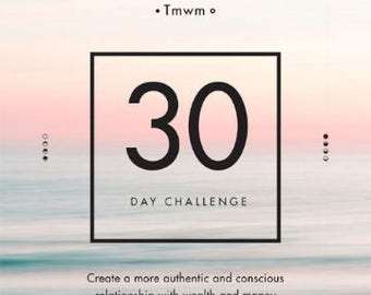30 day challenge-Instant Access Ebook - create a more authentic and constant relationship with money